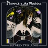 Between Two Lungs, Florence + The Machine