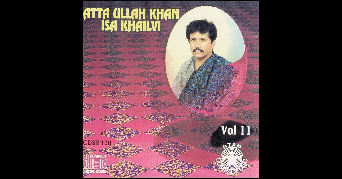 Attaullah Khan old sad songs gazals list original a to z