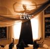 Awake - The Best of Live, LIVE