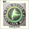 DJ T. Presents the House That Jack Built, Pt. II