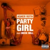 Party Girl (feat. Meek Mill) - Single, Asher Roth