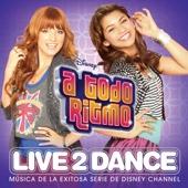 A Todo Ritmo: Live 2 Dance
