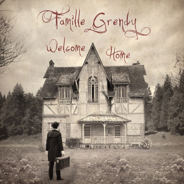 Welcome Home - EP Famille Grendy CD cover