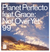 Not Over Yet '99 (feat. Grace) - Single