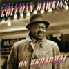 The Man That Got Away  - Coleman Hawkins
