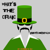 What's the Craic - St Patrick's Day (Instrumentals)