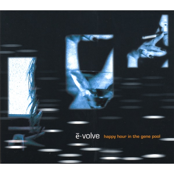 Happy Hour In the Gene Pool Evolve CD cover
