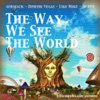 The Way We See the World - Single