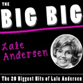The Big Big Lale Andersen (The 20 Biggest Hits of Lale Andersen)