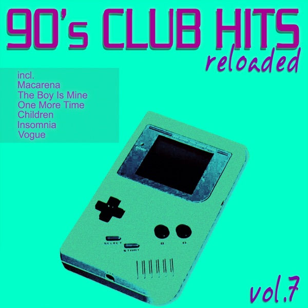 90 39 s club hits reloaded vol 7 album cover by various artists for 90s house hits