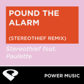 Pound the Alarm (Stereothief Extended Remix)