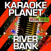 River Bank (Karaoke Version with Background Vocals) [Originally Performed By Brad Paisley]