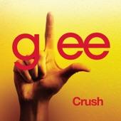 Crush (Glee Cast Version) - Single
