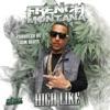 High Like - Single, French Montana