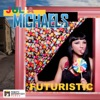 Futuristic - EP, Julia Michaels