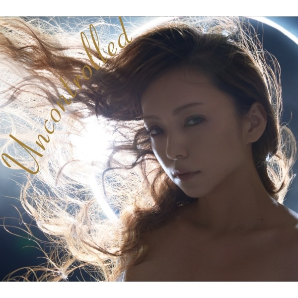 Uncontrolled by Namie Amuro on iTunes