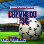 L'hymne du PSG (Hymne Paris Saint-Germain)
