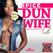 Dun Wife - Spice