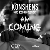 Am Coming - Konshens