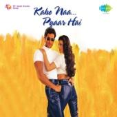 Kaho Naa Pyaar Hai (Original Motion Picture Soundtrack)
