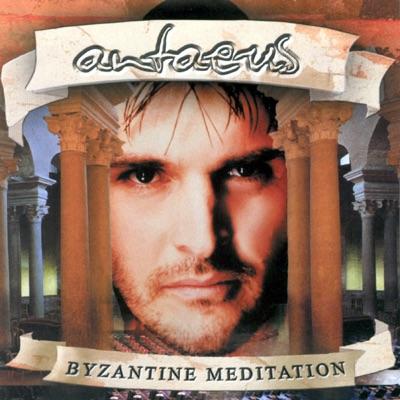 ANTAEUS - Byzantine Meditation