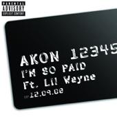 I'm So Paid (feat. Lil Wayne) - Single