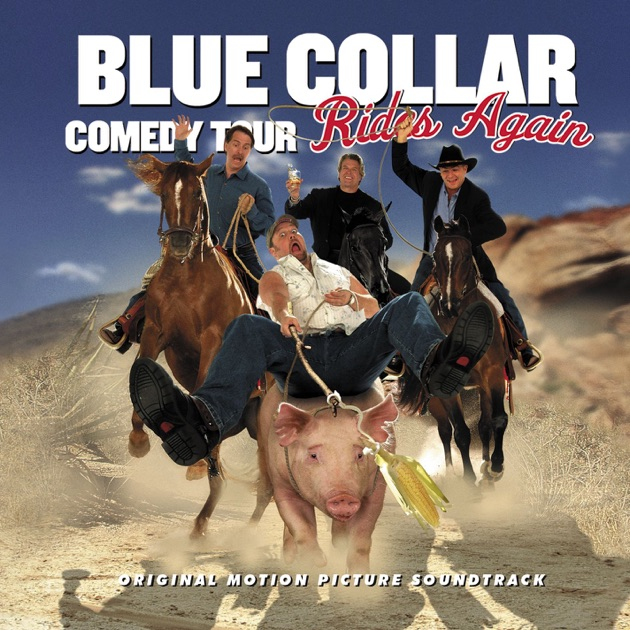 Blue Collar Comedy Tour Rides Again Cd