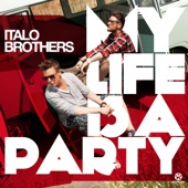 My Life Is a Party (Remixes)