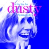 Dusty Springfield - Dusty Springfield: At Her Very Best