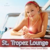 St. Tropez Lounge (Beach Luxury Chillout Summer Deluxe)