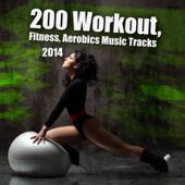 200 Workout, Fitness, Aerobics Music Tracks 2014