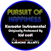 Listen Pursuit of Happiness (Steve Aoki Remix) [Originally Performed By Kid Cudi] [Instrumental Version] MP3