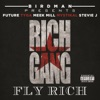 Fly Rich (feat. Stevie J, Future, Tyga, Meek Mill & Mystikal) - Single, Rich Gang