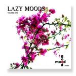 Lazy Moods, Vol. 1