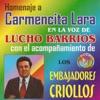 Homenaje a Carmencita Lara (feat. Los Embajadores Criollos), Lucho Barrios