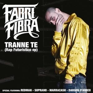 Fabri Fibra -          <em>Tranne Te (remix)