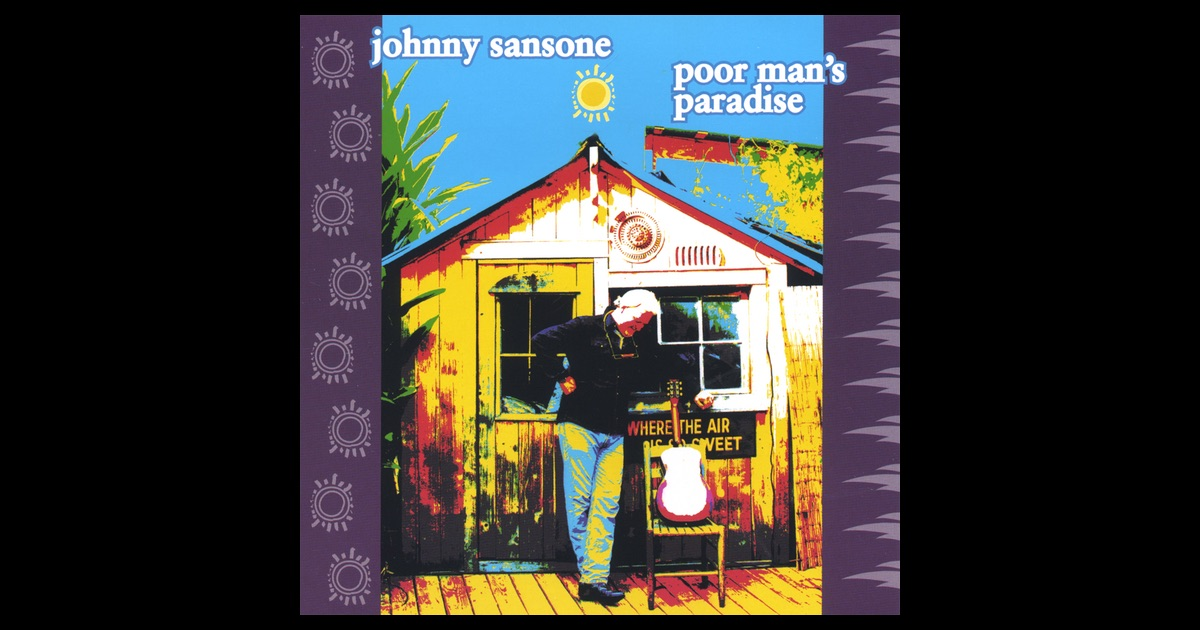 pennsylvania the poor mans paradise Poor man s paradise by jumpin johnny sansone @artistdirectcom - listen to free music from poor man s paradise by jumpin johnny sansone artistdirectcom is.