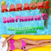 Solo Pienso en Ti (Popularizado por Jerry Rivera) [Karaoke Version]