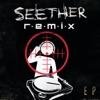 Remix EP, Seether