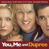 You, Me and Dupree - Official Soundtrack