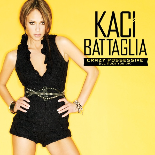Crazy Possessive Ill Muck You Up - EP Kaci Battaglia CD cover