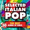 pochette album Various Artists - Selected Italian Pop (The Best: Anni d'oro)
