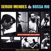 Você Ainda Não Ouviu Nada! (The Beat of Brazil) [Original Album Plus Bonus Tracks 1962] - Sergio Mendes & Bossa Rio