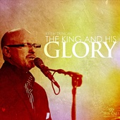 The King and His Glory
