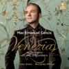 Venezia - Opera Arias of the Serenissima, Max Emanuel Cencic