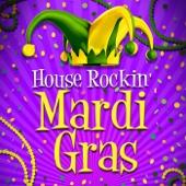 House Rockin' Mardi Gras