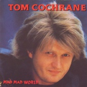 Tom Cochrane & Red Rider - Life Is a Highway artwork