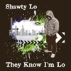 Shawty Lo - Dey Know  feat. Lutlacris & Young Jeezy