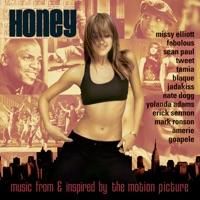 Honey - Official Soundtrack