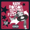 Here Comes the Fuzz, Mark Ronson